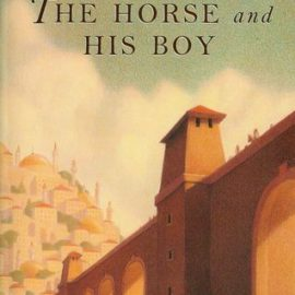 Book Review- The Horse and His Boy ( The Chronicles of Narnia Book #3 Chronological Order) by C.S. Lewis