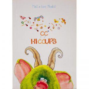 Hiccups by Halla Bint Khalid