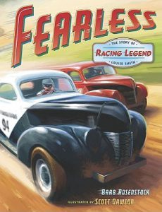 Fearless-The Story of Racing Legend Louise Smith by Barb Rosenstock