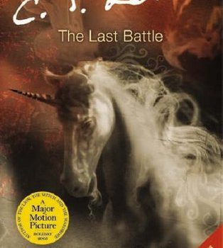 Book Review: The Last Battle (The Chronicles of Narnia Book #7 Chronological Order) by C. S. Lewis