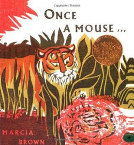 Once a Mouse retold and illustrated by Marcia Brown